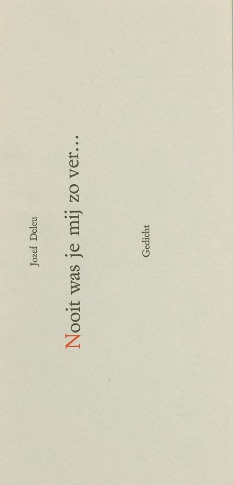 Cover Nooit was je mij zo ver ... - Jozef Deleu