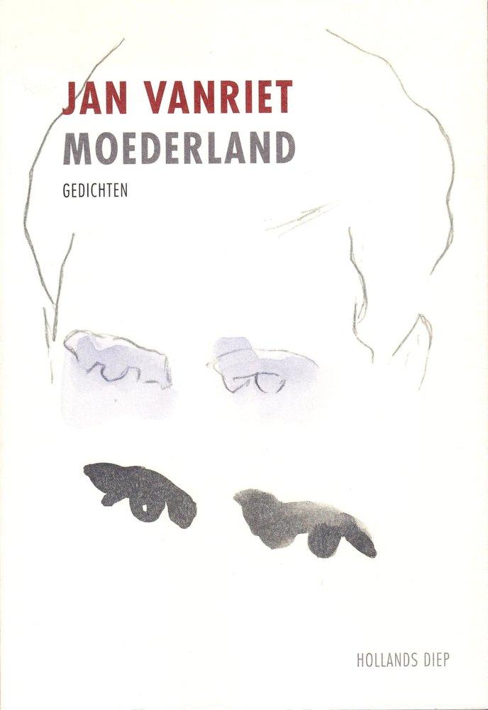 'Moederland' Jan Vanriet