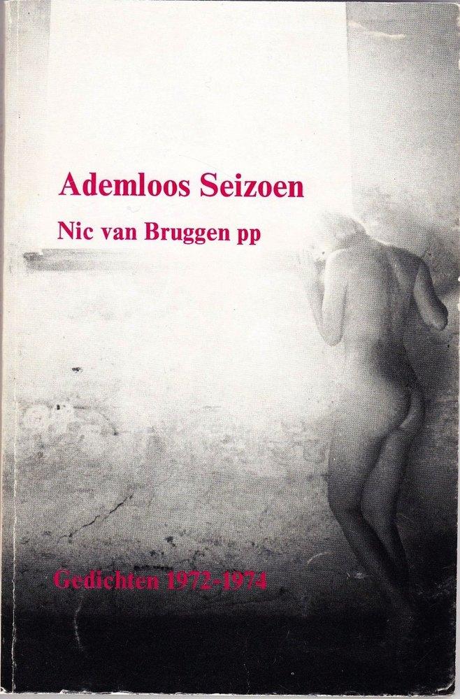 'Ademloos seizoen. Gedichten 1972-1974' Nic van Bruggen