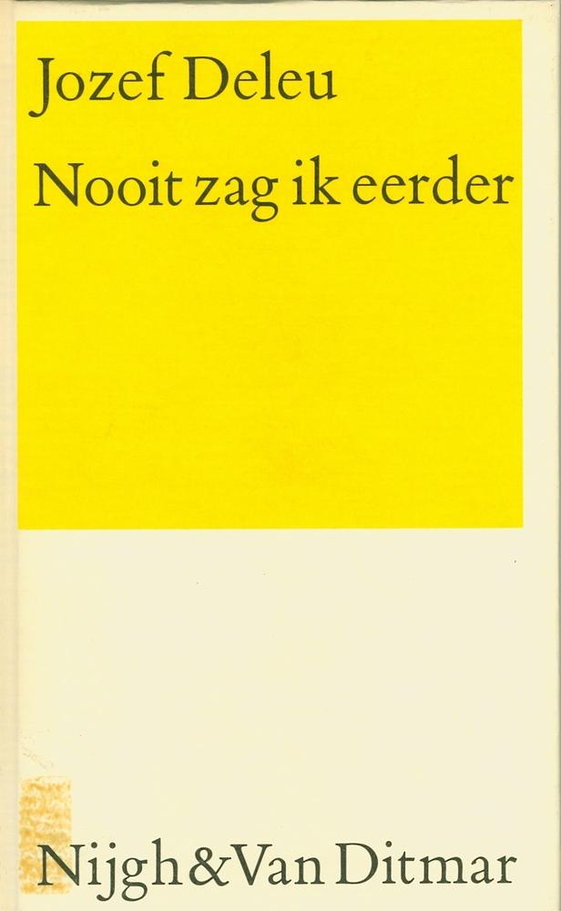 Cover Nooit zag ik eerder - Jozef Deleu
