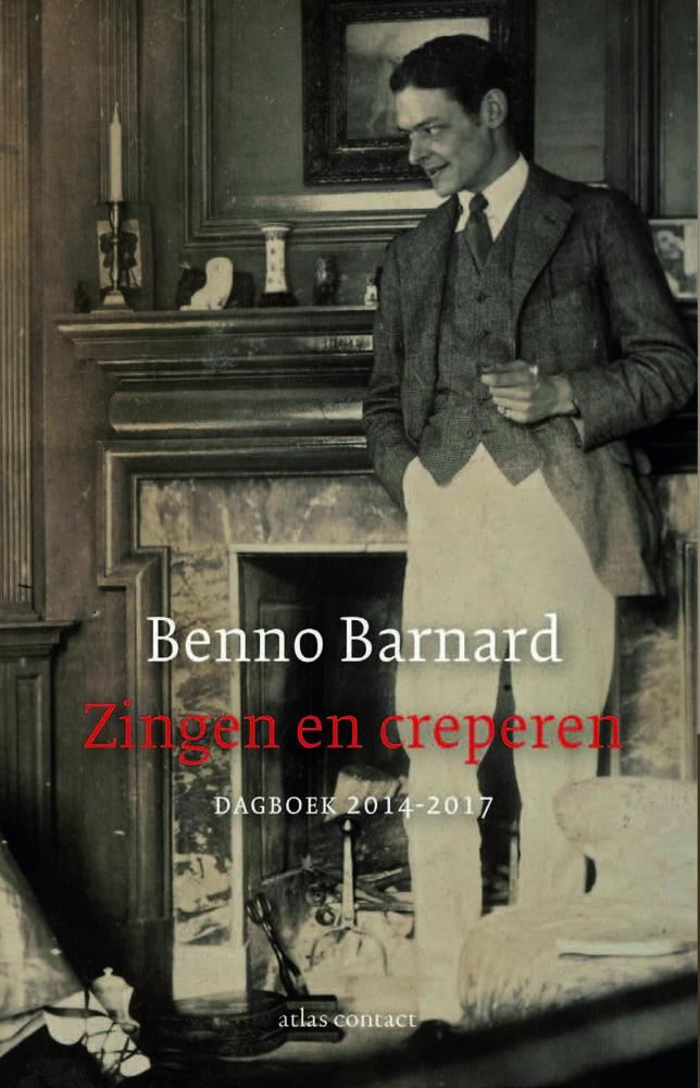 <em>Zingen en creperenI</em> - Benno Barnard (Atlas Contact, 2019)
