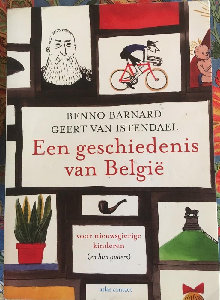 <em>Een geschiedenis van België voor nieuwsgierige kinderen (en hun ouders)</em> - Benno Barnard (Atlas Contact, 2013)
