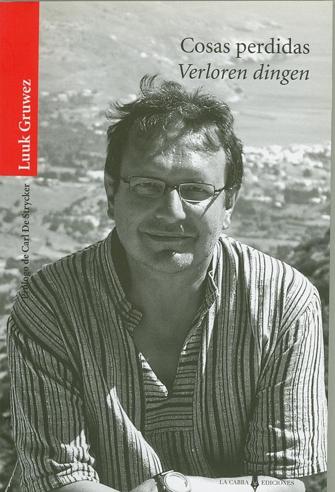 Cosas perdidas - Verloren dingen (La Cabra Ediciones, 2010)