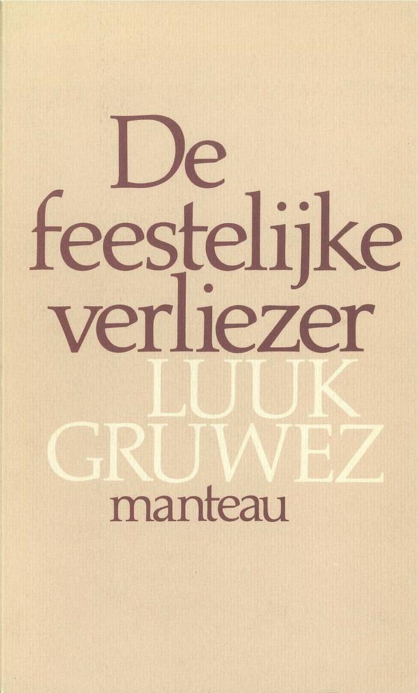 De feestelijke verliezer (Manteau, 1985)