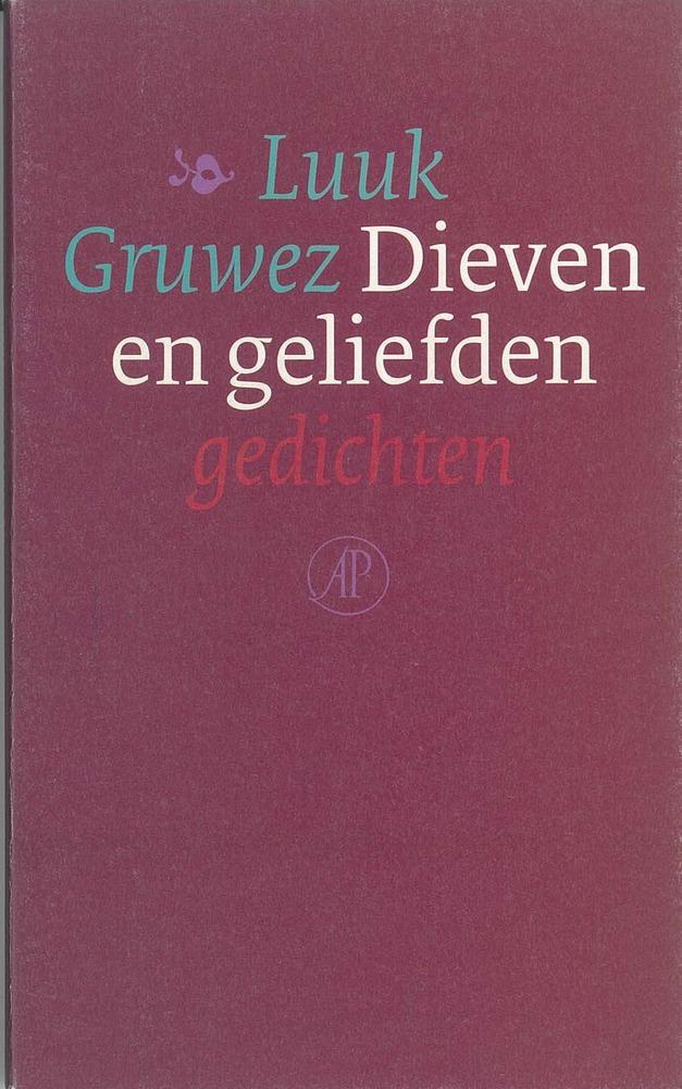<em>Dieven en geliefden</em>- Luuk Gruwez
