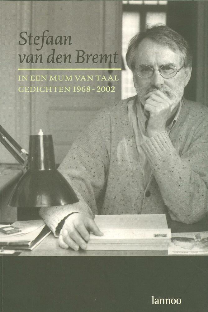 Covers van de bloemlezingen uit het werk van Stefaan van den Bremt