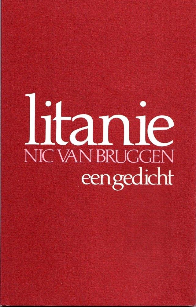 'Litanie: een gedicht.' Nic van Bruggen