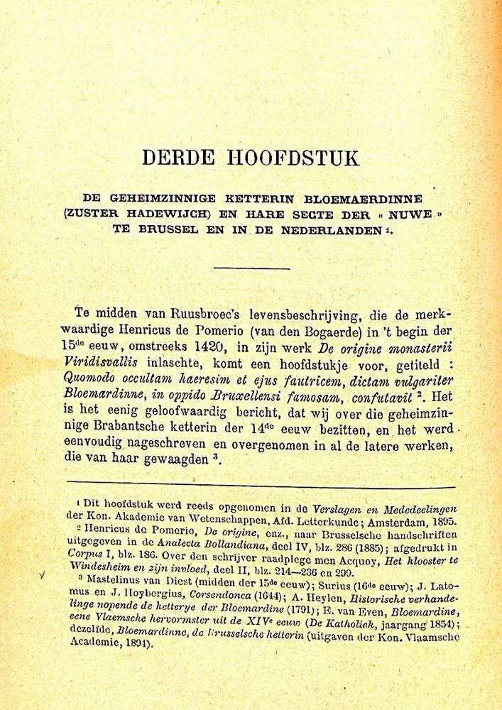 Paul Fredericq. 'De geheimzinnige ketterin Bloemardinne (zuster Hadewych) en de secte der 'Nuwe' te Brussel in de 14de eeuw'.