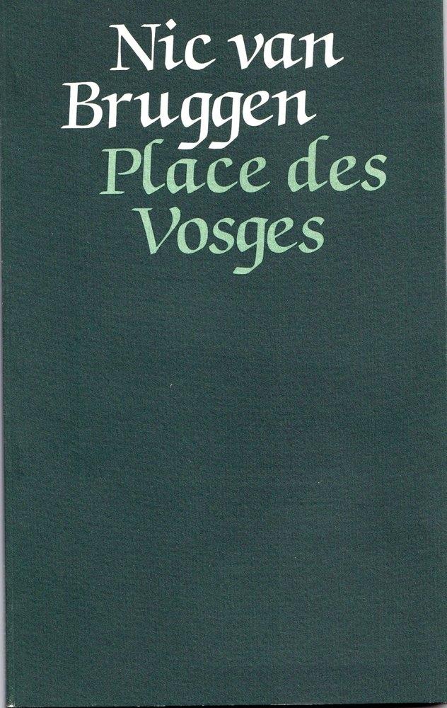 'Place des Vosges' Nic van Bruggen