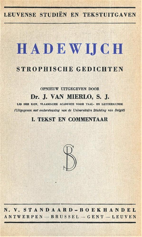 Hadewijch, Strophische gedichten (ed. J. van Mierlo).  (1942)