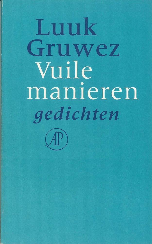 <em>Vuile manieren</em>- Luuk Gruwez