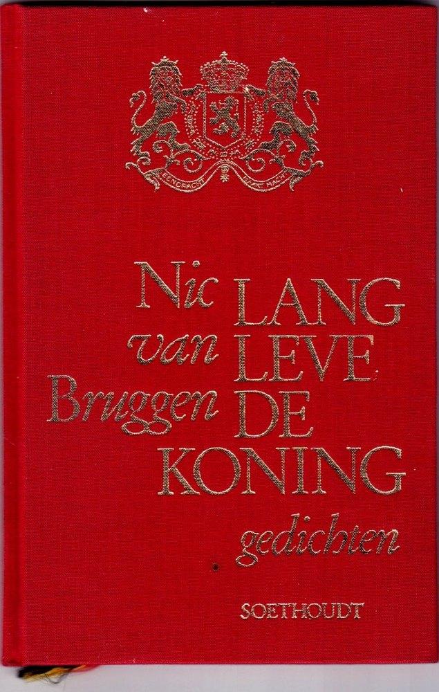 'Lang leve de koning' Nic van Bruggen