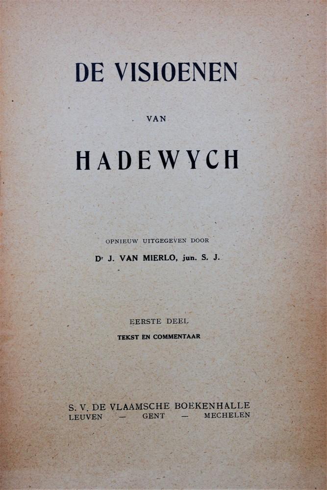 Hadewijch, Visioenen, (ed. J. van Mierlo) (1924)