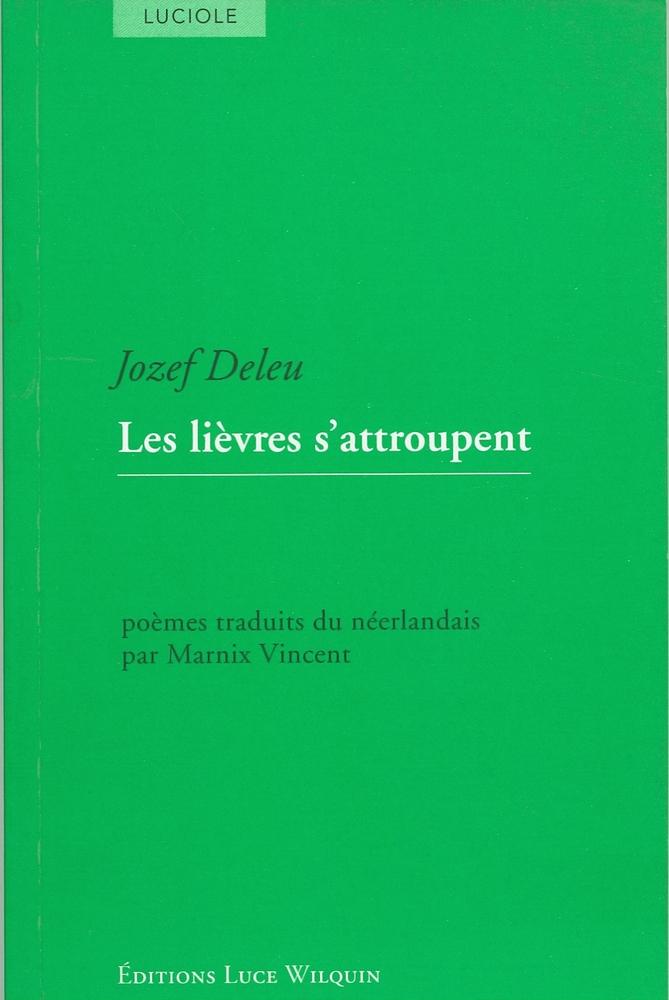 Cover Les lièvres s'attroupent - Jozef Deleu